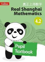 Pupil Textbook 4.2 - Real Shanghai Mathematics (Paperback)
