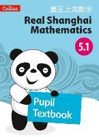 Pupil Textbook 5.1 - Real Shanghai Mathematics (Paperback)