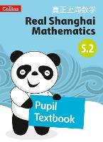 Pupil Textbook 5.2 - Real Shanghai Mathematics (Paperback)