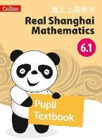 Pupil Textbook 6.1 - Real Shanghai Mathematics (Paperback)