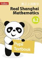 Pupil Textbook 6.2 - Real Shanghai Mathematics (Paperback)