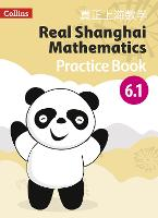 Pupil Practice Book 6.1 - Real Shanghai Mathematics (Paperback)