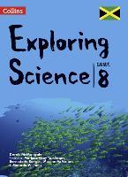 Collins Exploring Science: Grade 8 for Jamaica (Paperback)