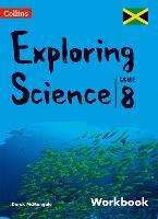 Collins Exploring Science - Workbook: Grade 8 for Jamaica (Paperback)