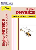 Higher Physics: Practise and Learn Sqa Exam Topics - Leckie Practice Question Book (Paperback)