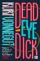 Deadeye Dick (Paperback)