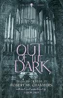 Out of the Dark: Tales of Terror by Robert W. Chambers - Collins Chillers (Paperback)