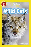 Wild Cats: Level 2 - National Geographic Readers (Paperback)