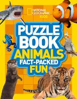 Puzzle Book Animals: Brain-Tickling Quizzes, Sudokus, Crosswords and Wordsearches - National Geographic Kids (Paperback)