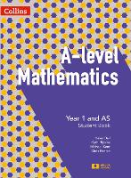 A -level Mathematics Year 1 and AS Student Book - A -level Mathematics (Paperback)