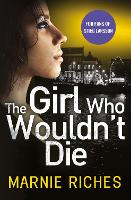 The Girl Who Wouldn't Die - George McKenzie Book 1 (Paperback)