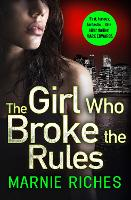 The Girl Who Broke the Rules - George McKenzie Book 2 (Paperback)