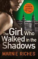 The Girl Who Walked in the Shadows - George McKenzie Book 3 (Paperback)