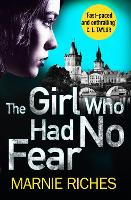 The Girl Who Had No Fear - George McKenzie Book 4 (Paperback)