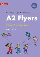 Practice Tests for A2 Flyers - Cambridge English Qualifications (Paperback)