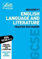 Grade 9-1 English Language and English Literature AQA Practice Test Papers: GCSE Grade 9-1 - Letts GCSE 9-1 Revision Success (Paperback)