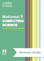 National 5 Computing Science Revision Guide for New 2019 Exams