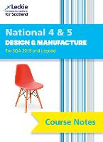 National 4/5 Design and Manufacture Course Notes for New 2019 Exams