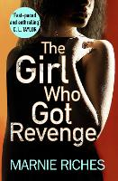 The Girl Who Got Revenge - George McKenzie Book 5 (Paperback)