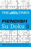 The Times Fiendish Su Doku Book 12