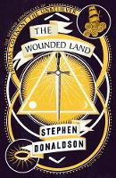 The Wounded Land - The Second Chronicles of Thomas Covenant Book 1 (Paperback)