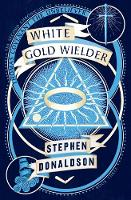 White Gold Wielder - The Second Chronicles of Thomas Covenant Book 3 (Paperback)