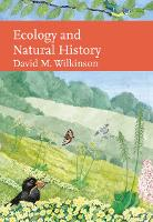 Ecology and Natural History - Collins New Naturalist Library (Hardback)