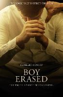 Boy Erased: A Memoir of Identity, Faith and Family (Paperback)
