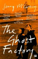The Ghost Factory (Paperback)