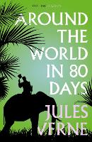 Around the World in Eighty Days - Collins Classics (Paperback)