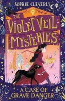 A Case of Grave Danger - The Violet Veil Mysteries (Paperback)