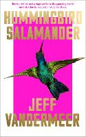Hummingbird Salamander (Hardback)