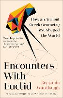 Encounters with Euclid: How an Ancient Greek Geometry Text Shaped the World (Paperback)