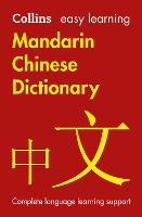 Easy Learning Mandarin Chinese Dictionary: Trusted Support for Learning - Collins Easy Learning (Paperback)