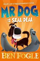 Mr Dog and the Seal Deal - Mr Dog (Paperback)