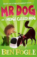 Mr Dog and a Hedge Called Hog - Mr Dog (Paperback)