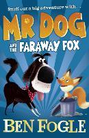 Mr Dog and the Faraway Fox - Mr Dog (Paperback)