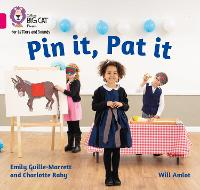 Pin it, Pat it: Band 01a/Pink a - Collins Big Cat Phonics for Letters and Sounds (Paperback)