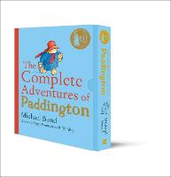 The Complete Adventures of Paddington: The 15 Complete and Unabridged Novels in One Volume (Hardback)