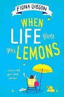 When Life Gives You Lemons (Paperback)
