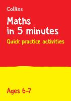 Letts Maths in 5 Minutes a Day Age 6-7: Ideal for Use at Home - Letts Maths in 5 Minutes a Day (Paperback)