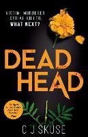 Dead Head - Sweetpea series Book 3 (Paperback)
