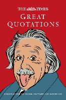 The Times Great Quotations: Famous Quotes to Inform, Motivate and Inspire (Hardback)
