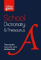 Gem School Dictionary and Thesaurus: Trusted Support for Learning, in a Mini-Format - Collins School Dictionaries (Paperback)