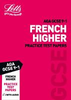 Grade 9-1 GCSE French AQA Practice Test Papers - Letts GCSE 9-1 Revision Success (Paperback)