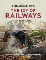 The Times: The Joy of Railways