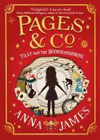 Pages & Co: Tilly and the Bookwanderers (Hardback)