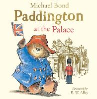 Paddington at the Palace (Paperback)