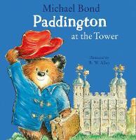 Paddington at the Tower (Paperback)