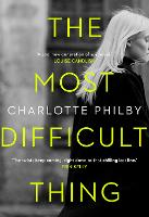 The Most Difficult Thing (Hardback)